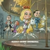 DIABLO SWING ORCHESTRA - Sing Along Songs For The Damned And Delirious (2009) (Ltd edition LP