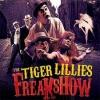 TIGER LILLIES - Freakshow (2009) (2CD)