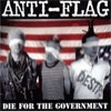ANTI-FLAG - Die For The Government (1996) (reissue