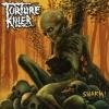 TORTURE KILLER - Swarm! (2006)