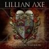 LILLIAN AXE - XI: The Days Before Tomorrow (2012)