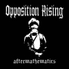 OPPOSITION RISING - Aftermathematics (Ltd edition LP) (2012)