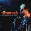 DAMNED - 35th Anniversary Live In Concert (2012) (2CD) (DIGI)