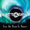 SECTORIAL - Erase And Reborn The Humanity (2012)