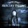 MERCURY FALLING - Into The Void (2012)