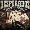 DEZPERADOZ - Dead Man's Hand (2012)