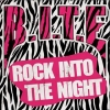 B.I.T.E. - Rock Into The Night (2012)