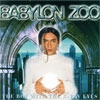 BABYLON ZOO - The Boy with the X-Ray Eyes (1996) (reissue