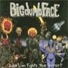BIG DUMB FACE - Duke Lion Fights The Terror (2001) (reissue