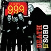 999 - Death In Soho (Ltd edition LP) (2013)