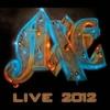 AXE - Live 2012 (2013) (CD+DVD)