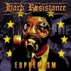 HARD RESISTANCE - Euphemism (Ltd edition 5 tracks MCD) (2013)