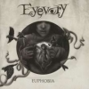 EYEVORY - Euphobia (2013)