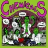 CHEMICALS - For Real