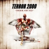 TERROR 2000 - Terror For Sale (2005)