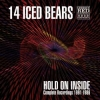 14 ICED BEARS - Hold On Inside (Complete Recordings 1991-1986) (2CD) (2013)