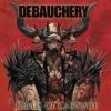 DEBAUCHERY - Kings Of Carnage (2013)