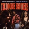 DOOBIE BROTHERS - Looking To The East (Radio Broadcast 1973) (2013)