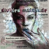 DIVIDED MULTITUDE - Feed On Your Misery (2013)