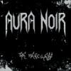 AURA NOIR - The Merciless (2004) (reissue