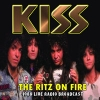 KISS - The Ritz On Fire (Radio Broadcast 1988) (CD