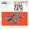 EAT THE GUN - Stripped To The Bone (2013) (LP+CD)