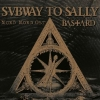 SUBWAY TO SALLY - Nord Nord Ost / Bastard (2013) (2CD BOX)