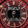 BIGELF - Into The Maelstrom (2014) (2CD) (DIGIBOOK)