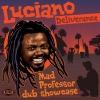 LUCIANO - Deliverance (2014)