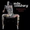 INTO CENTURY - Nobody's Slave (2013)