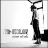 NEW DISCOLOR - Short Of Ink (2011)