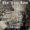 THE NEW LOW - Fall Empire (2010)