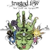 TRUSTED FEW - And Then We Forgot (2010)