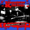 SLAUGHTER & THE DOGS - Manchester 101 (Queens Hall