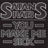 "SATAN'S RATS - You Make Me Sick (1978) (Limited edition 7"" EP"