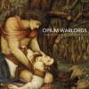 OPIUM WARLORDS - Taste My Sword Of Understanding (GOLD 2LP + MP3) (2014)
