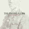 TIGER LILLIES - A Dream Turns Sour (2014)