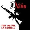 ILL NINO - Till Death