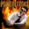 POWERSTROKE - In For A Penny
