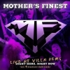 MOTHER'S FINEST - Live At Villa Berg (Right Here