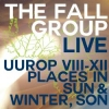 FALL - Live (Uurop VIII-XII Places in Sun & Winter