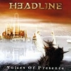 HEADLINE - Voices Of Presence (1999)