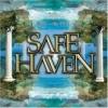 SAFE HAVEN - Safe Haven (2004)