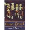 UPPER CRUST - Horse & Buggery (2005) (DVD