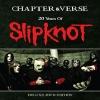 SLIPKNOT - Chapter & Verse (2DVD) (2015)