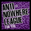 ANTI-NOWHERE LEAGUE - For You (2005) (Limited edition CD+DVD
