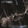 HINDER - When The Smoke Clears (Limited edition LP) (2015)