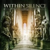 WITHIN SILENCE - Gallery Of Life (2015)