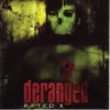 DERANGED - Rated X (2002)