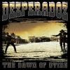 DEZPERADOZ - The Dawn Of Dying (2000) (reissue